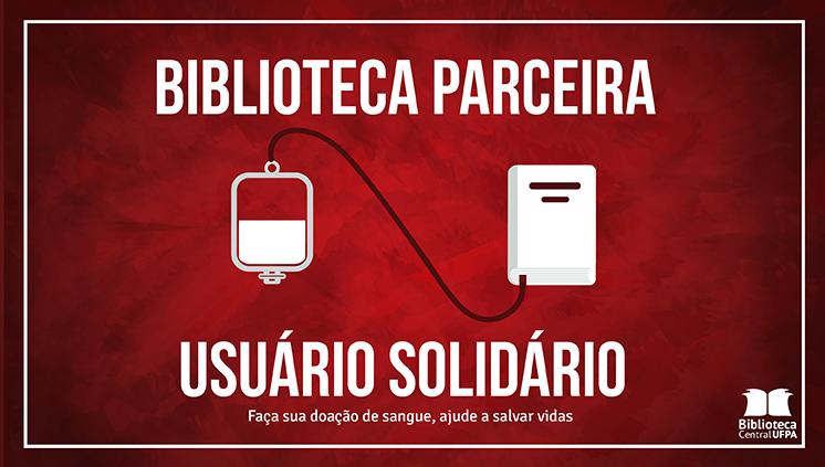 Biblioteca Central promove campanha de incentivo à doação de sangue