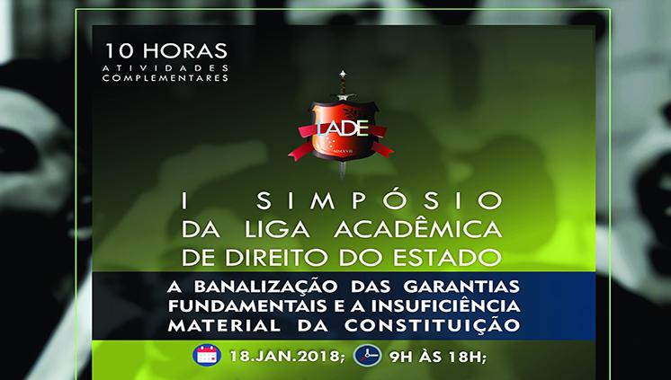 Liga Acadêmica de Direito promove Simpósio sobre banalizações na Constituição brasileira
