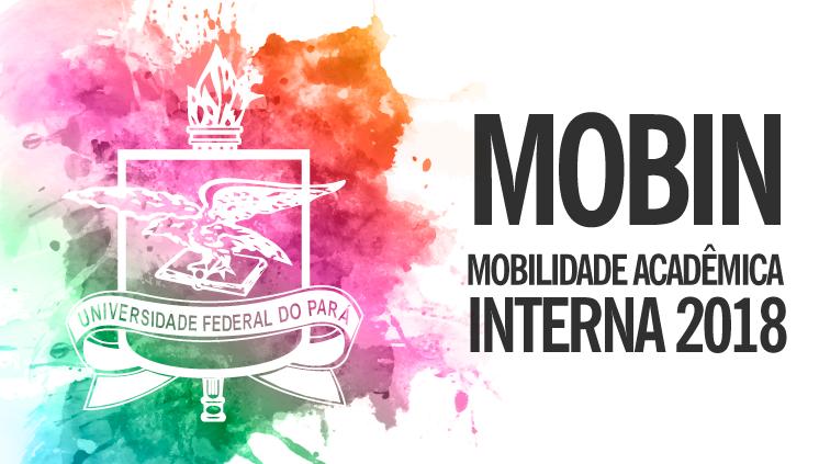 UFPA divulga edital do Processo Seletivo de Mobilidade Acadêmica Interna
