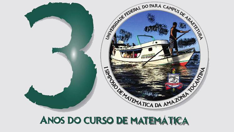 Campus de Abaetetuba promove I Simpósio de Matemática da Amazônia Tocantina