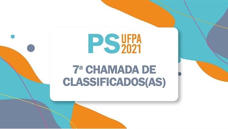 PS 2021 da UFPA chama mais 733 candidatos(as) na sétima chamada
