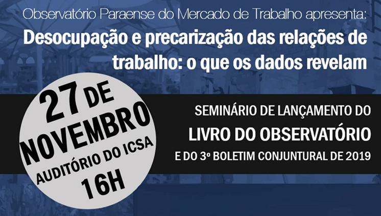 Observatório Paraense do Mercado de Trabalho lança livro sobre as alteraçãos nas relações de trabalho nos últimos anos