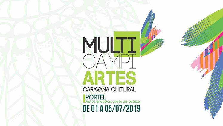 Projeto Multicampiartes Caravana Cultural desembarca em Portel com atividades artísticas e culturais