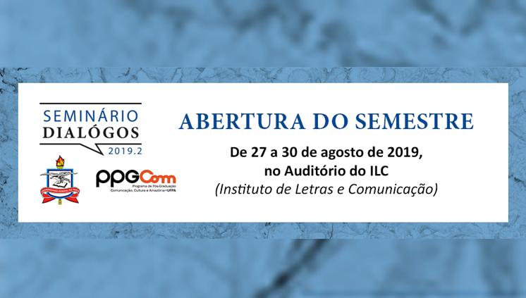 Semana de abertura do 2º semestre do PPG em Comunicação terá programação especial