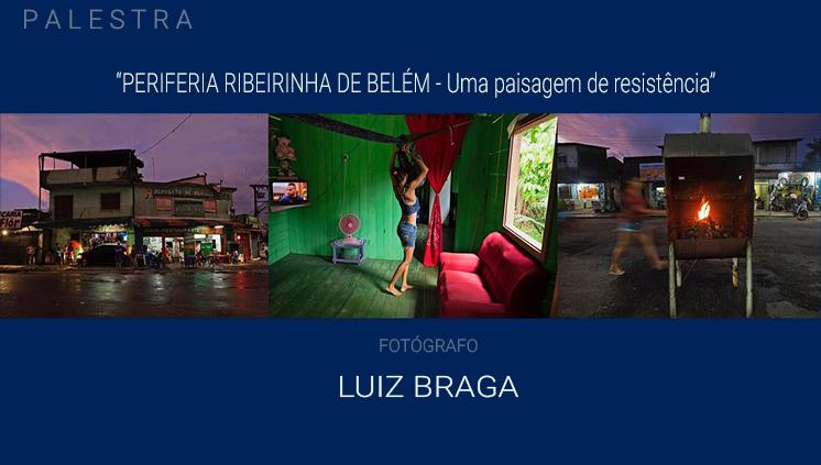 Fotógrafo Luiz Braga fala sobre a periferia ribeirinha de Belém em palestra na UFPA
