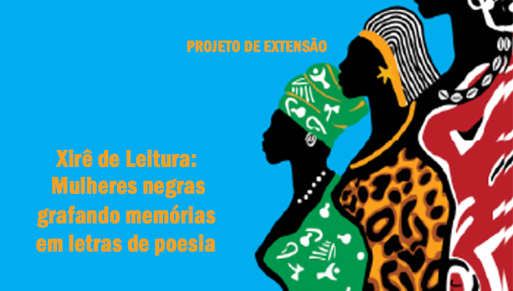 Projeto Xirê da Leitura promove sarau e destaca poesia de mulheres negras