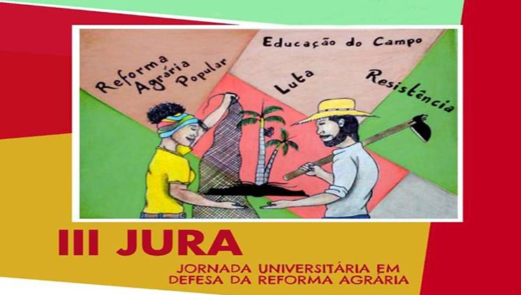 Jornada Universitária em Defesa da Reforma Agrária ocorre de 23 a 26 de abril