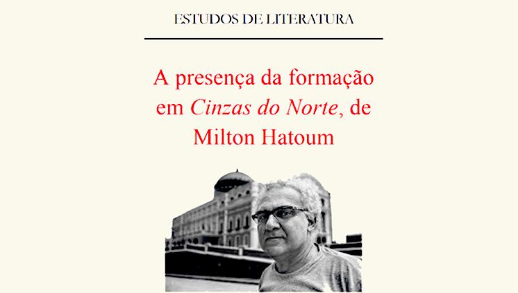 Projeto Littera promove minicurso que debate obra de Milton Hatoum