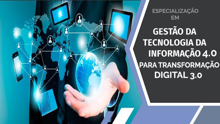 Inscrições abertas para Especialização em Gestão da Tecnologia da Informação 4.0