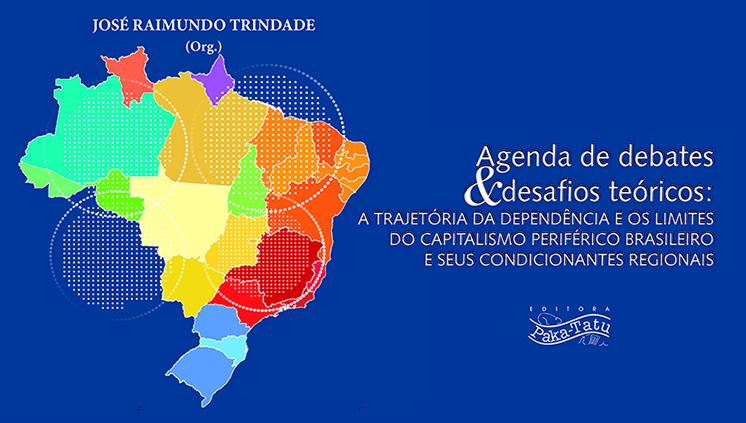 Professor da UFPA lança livro sobre o processo de desenvolvimento capitalista periférico brasileiro