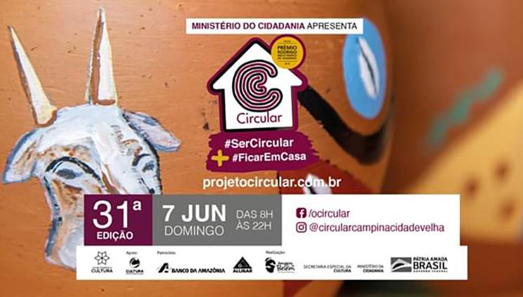 31° edição do projeto Circular Campina Cidade Velha contará com ampla programação on-line neste domingo, 7 de junho