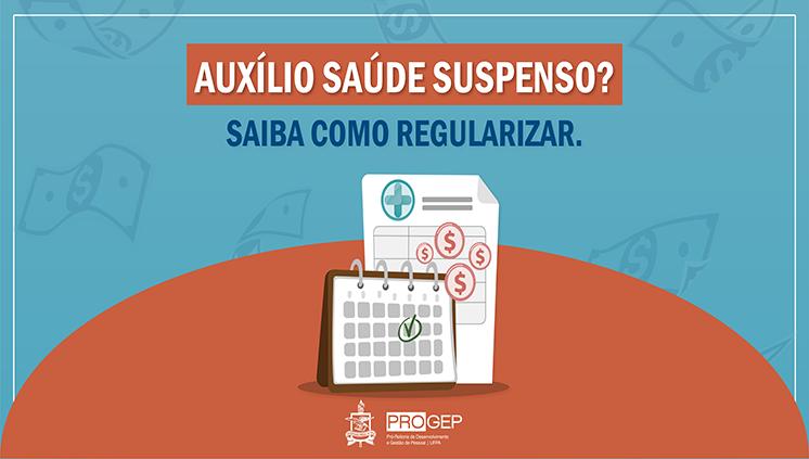 Progep orienta como regularizar casos de auxílio saúde suspenso