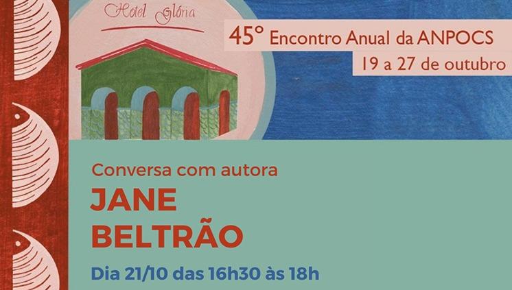 Professora Jane Beltrão será homenageada em Encontro Anual da Associação Nacional de Pesquisa e Pós-Graduação em Ciências Sociais