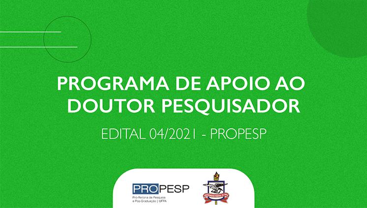 Prazo para inscrições no Programa de Apoio ao Doutor Pesquisador é prorrogado até 31 de maio