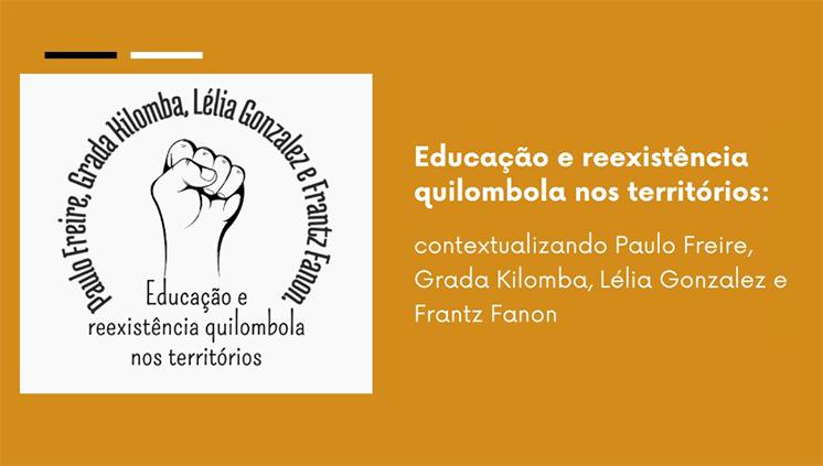 PPGSA realiza série de lives sobre Educação e reexistência quilombola