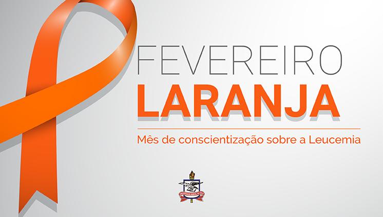 Fevereiro laranja conscientiza sobre a importância do diagnóstico da Leucemia e da doação de medula óssea