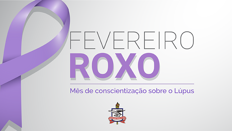 Última matéria da Campanha Fevereiro Roxo lembra cuidados que ajudam pacientes com Lúpus a ter uma rotina saudável