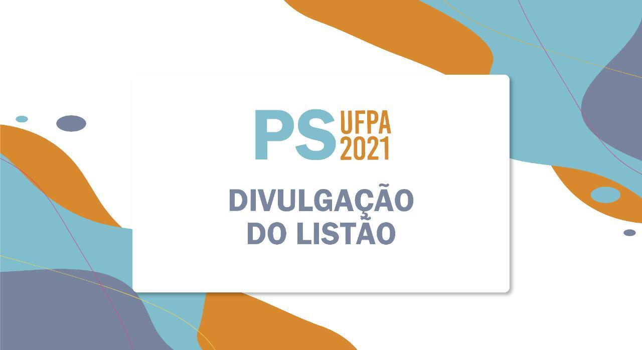 Reitor anuncia o resultado do Processo Seletivo 2021 da UFPA