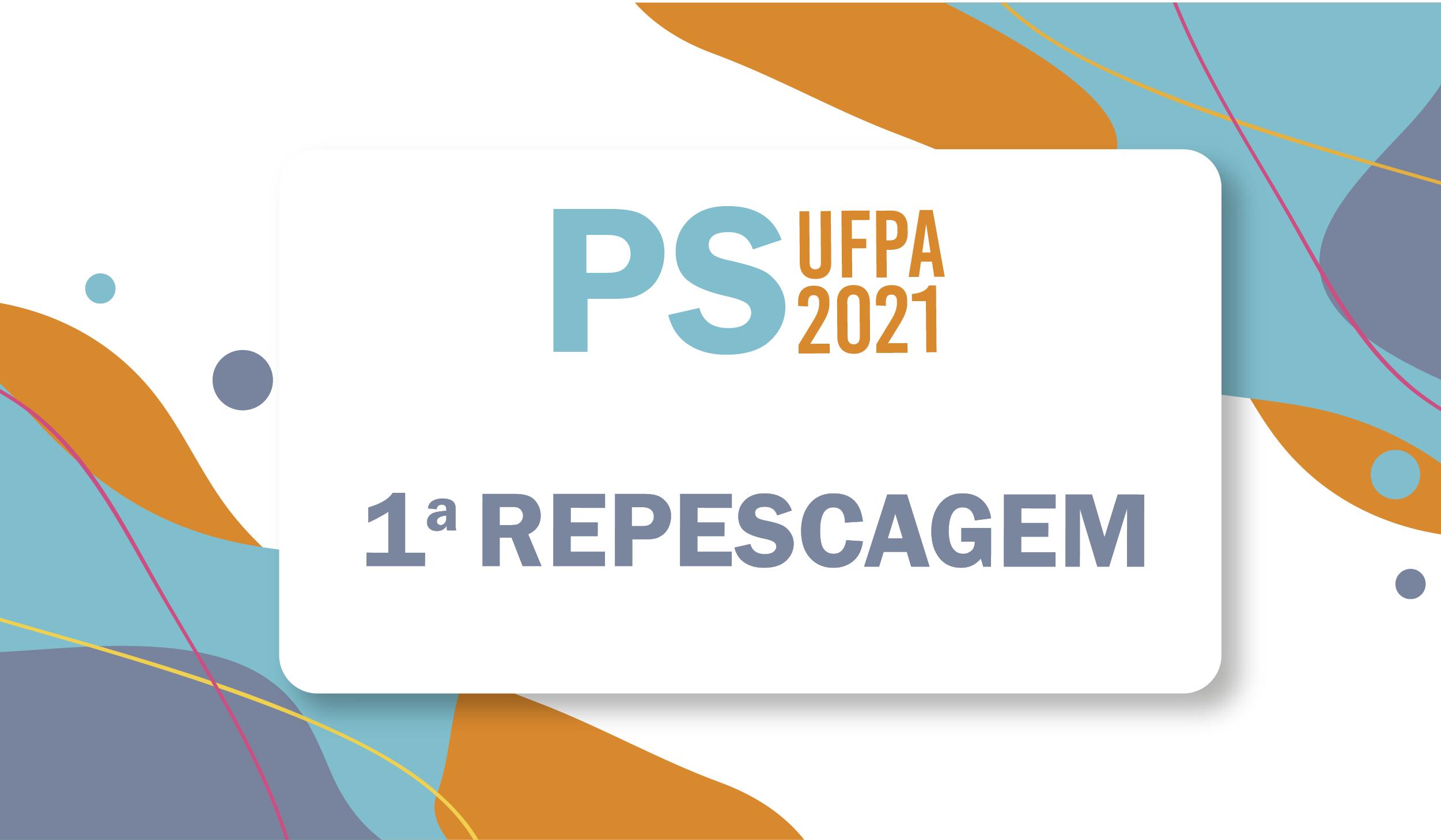 UFPA divulga a primeira repescagem do PS 2021