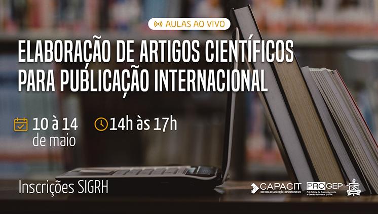 Progep oferta Curso de Elaboração de Artigos Científicos para Publicação Internacional para servidores