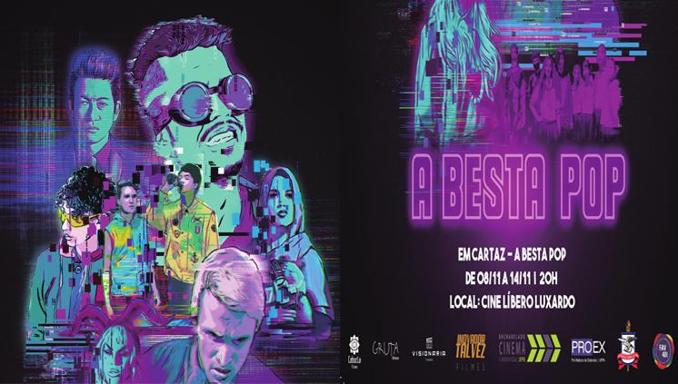 """Longa universitário """"A Besta Pop"""" entra em Cartaz no Cine libero Luxardo em novembro"""