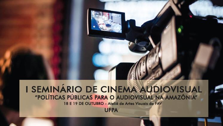 Faculdade de Artes Visuais promove I Seminário de Cinema Audiovisual