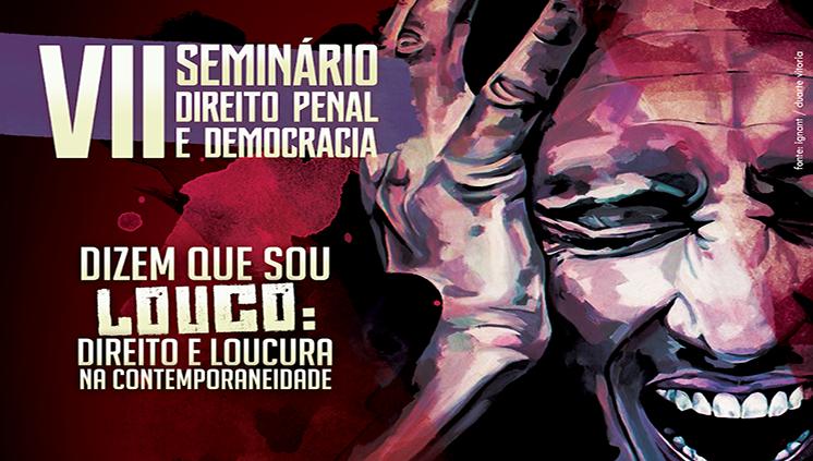 VII Seminário Direito Penal e Democracia recebe submissão de trabalhos