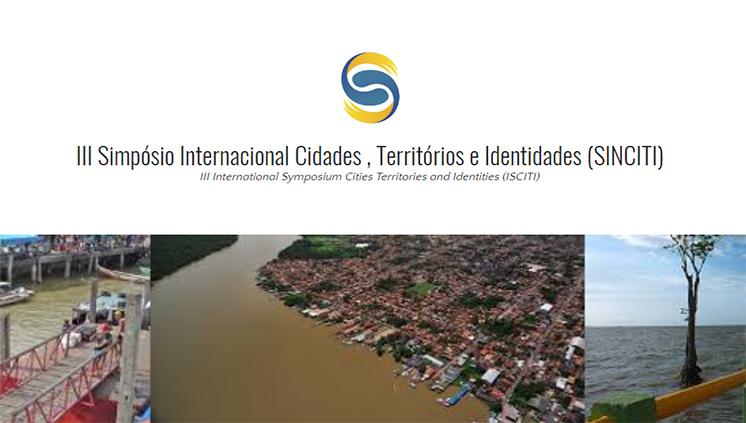 Campus de Abaetetuba sedia III Seminário Internacional Cidades, Territórios e Identidades