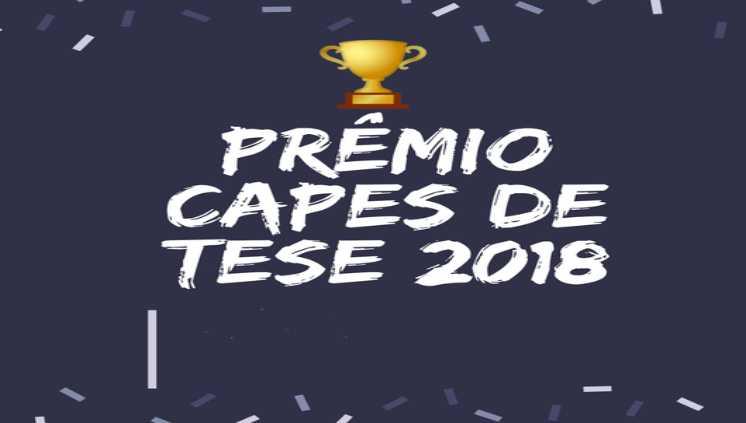 Teses da UFPA recebem menção honrosa no Prêmio Capes de Tese 2018