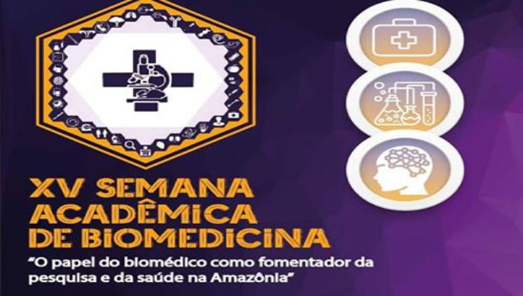 Inscrições abertas para a XV Semana Acadêmica de Biomedicina da UFPA