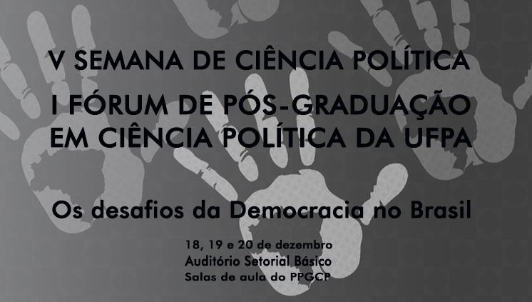 Programa de Pós-graduação em Ciência Política promove eventos na UFPA