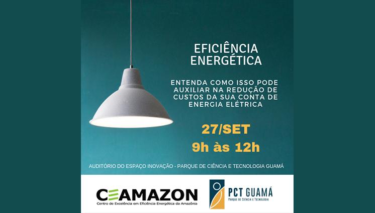 Ceamazon reune empresários para falar sobre eficiência energética