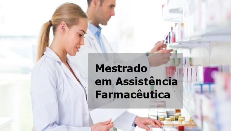 Inscrições abertas para o processo seletivo de Mestrado Profissional em Assistência Farmacêutica