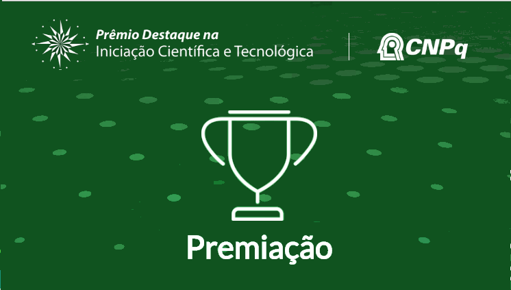 Propesp recebe inscrições para o 15º Prêmio Destaque na Iniciação Científica e Tecnológica aos bolsistas do CNPq