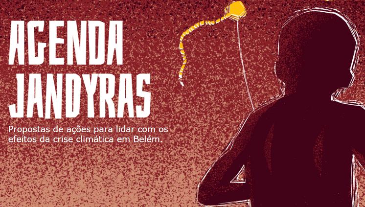 Rede Jandyras lança campanha para discutir a emergência climática em Belém
